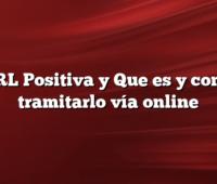 ARL Positiva y Que es y como tramitarlo vía online