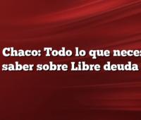 ATP Chaco: Todo lo que necesitas saber sobre Libre deuda