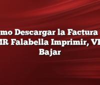 Cómo Descargar la Factura de CMR Falabella Imprimir, VER, Bajar