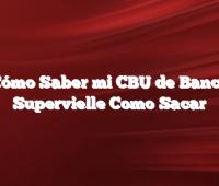 Cómo Saber mi CBU de Banco Supervielle Como Sacar