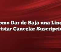 Como Dar de Baja una Linea Movistar Cancelar Suscripciones