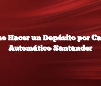 Como Hacer un Depósito por Cajero Automático Santander