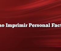 Como Imprimir Personal Factura