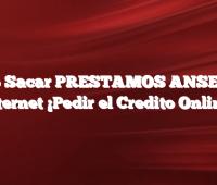 Como Sacar PRESTAMOS ANSES por Internet ¡Pedir el Credito Online!