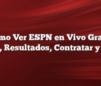 Como Ver ESPN en Vivo Gratis App, Resultados, Contratar y mas