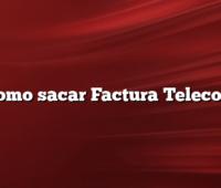 Como sacar Factura Telecom