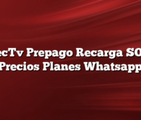 DirecTv Prepago Recarga SOS Y  Precios Planes Whatsapp