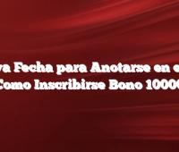 Nueva Fecha para Anotarse en el IFE Como Inscribirse Bono 10000