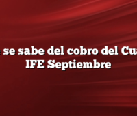 Que se sabe del cobro del Cuarto IFE Septiembre