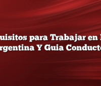 Requisitos para Trabajar en DiDi Argentina Y  Guia Conductor