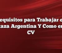 Requisitos para Trabajar en Mostaza Argentina Y  Como enviar CV