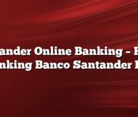 Santander Online Banking – Home Banking Banco Santander Rio
